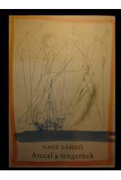 Arccal a tengernek - Régikönyvek
