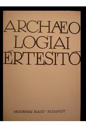 Archaeologiai értesítő 1986. 1. szám - Régikönyvek