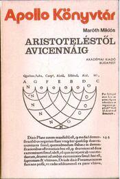Aristoteléstől Avicennáig - Régikönyvek