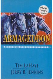 Armegeddon - LaHaye, Tim, Jenkins, Jerry B. - Régikönyvek