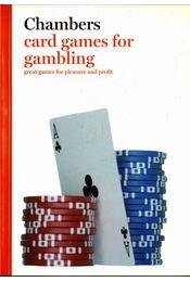 Chambers Card Games for Gambling - Arnold, Peter - Régikönyvek