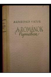 A románok nyomában - Régikönyvek