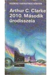 2010. Második űrodisszeia - Arthur C. Clarke  - Régikönyvek