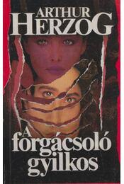 A forgácsoló gyilkos - Arthur Herzog - Régikönyvek