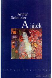 A játék - Arthur Schnitzler - Régikönyvek