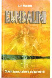 Kundalini - Arundale, G. S. dr. - Régikönyvek