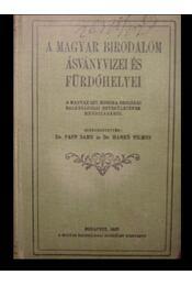 A Magyar Birodalom ásványvizei és fürdőhelyei - Régikönyvek