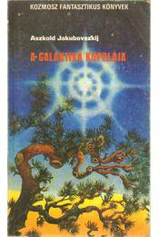 A galaktika kupolája - Aszkold Jakubovszkij - Régikönyvek