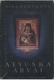 Atyuska árvái - Régikönyvek