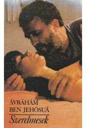 Szerelmesek - Ávrahám Ben Jehósuá - Régikönyvek