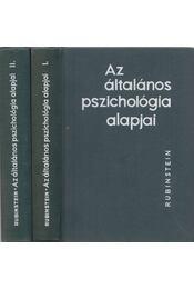 Az általános pszichológia alapjai I-II. kötet - Régikönyvek