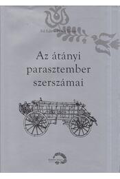 Az átányi parasztember szerszámai - Fél Edit, Hofer Tamás - Régikönyvek