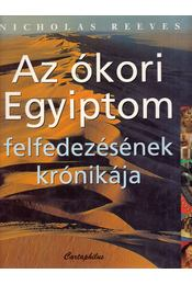Az ókori Egyiptom felfedezésének krónikája - Régikönyvek