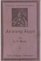 Az arany kígyó - Meade, L. T. - Régikönyvek