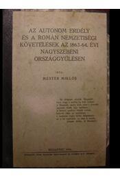 Az autonom Erdély és a román nemzetiségi követelések az 1863-64. évi nagyszebeni országgyűlésen - Régikönyvek