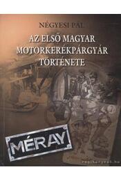 Az első magyar motorkerékpárgyár története 1923-1948 - Régikönyvek