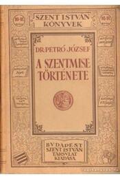 A szentmise története - Régikönyvek