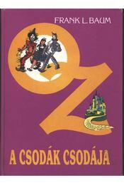 Oz a csodák csodája - Régikönyvek