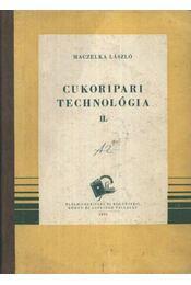 Cukoripari technológia I-II kötet - Régikönyvek