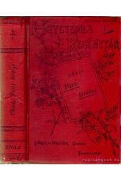 Páris királya I-III. kötet egyben - Régikönyvek