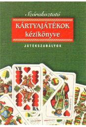 Szórakoztató kártyajátékok kézikönyve - Régikönyvek