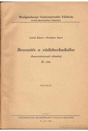 Bevezetés a rádiótechnikába I-II. - Régikönyvek