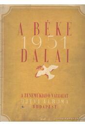 A béke dalai - Régikönyvek