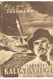 Az Élet és Tudomány Természettudományos Kalendáriuma az 1956. évre - Régikönyvek