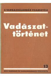 Vadászattörténet - Régikönyvek