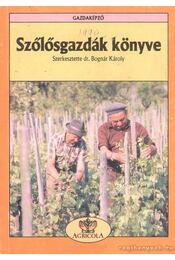 Szőlősgazdák könyve - Régikönyvek