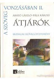 Átjárók I-II. - Pála Károly, Arató László - Régikönyvek
