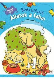 Állatok a falun - Bűvös kifestő - Fessünk vízzel! - Régikönyvek