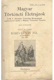 Báró Dévay Pál altábornagy (1735-1800) - Régikönyvek