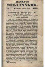 Hasznos mulatságok 1837./20. szám - Régikönyvek