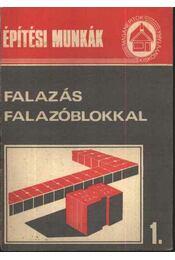 Építési munkák 1. - Falazás falazóblokkal - Régikönyvek