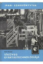 Síküveg gyártástechnológiája - Régikönyvek