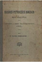 Hasdeu-Petriceicu Bogdán mint nyelvész - Régikönyvek