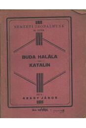 Buda halála - Katalin - Régikönyvek