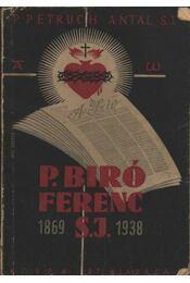 P. Biró Ferenc - Régikönyvek