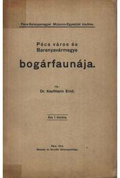 Pécs város és Baranyavármegye bogárfaunája - Régikönyvek