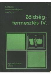 Zöldségtermesztés IV. - Régikönyvek