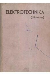 Elektrotechnika - Általános - Régikönyvek