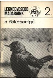 Legkedvesebb madaraink 2. A feketerigó - Régikönyvek