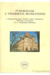 Publikálnak a vásárhelyi Bethlenesek - Régikönyvek