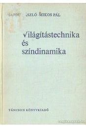 Világítástechnika és színdinamika - Hajdu László, Mikos Pál - Régikönyvek