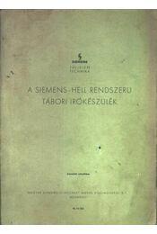 A Siemens-Hell rendszerű tábori írókészülék kezelési utasítása - Régikönyvek