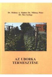 Az uborka termesztése - Régikönyvek