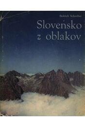 Slovensko z oblakov - Régikönyvek