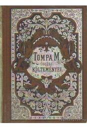 Tompa Mihály összes költeményei I-IV. kötet - Régikönyvek