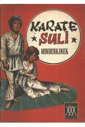 Karate suli mindenkinek - Régikönyvek